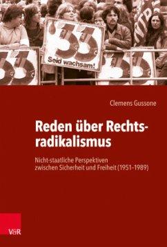 Reden über Rechtsradikalismus - Gussone, Clemens