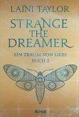 Ein Traum von Liebe / Strange the Dreamer Bd.2