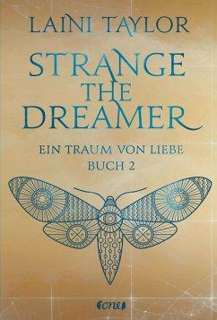 Ein Traum von Liebe / Strange the Dreamer Bd.2 - Taylor, Laini