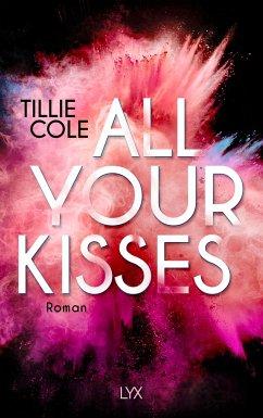 Tillie Cole All Your Kisses