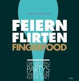 Feiern. Flirten. Fingerfood.