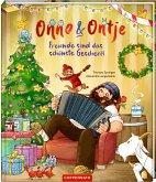 Freunde sind das schönste Geschenk / Onno & Ontje Bd.4
