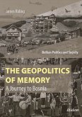 The Geopolitics of Memory