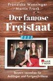 Der famose Freistaat (eBook, ePUB)