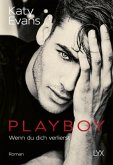 Playboy - Wenn du dich verlierst / Saint Bd.7