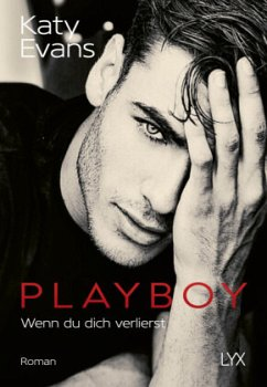 Playboy - Wenn du dich verlierst / Saint Bd.7 - Evans, Katy