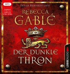 Der dunkle Thron / Waringham Saga Bd.4 (5 MP3-CDs) - Gablé, Rebecca