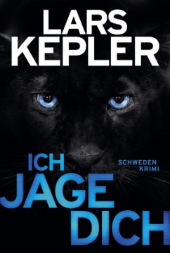 Ich jage dich / Kommissar Linna Bd.5 - Kepler, Lars