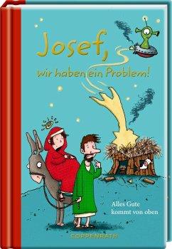 Josef, wir haben ein Problem!