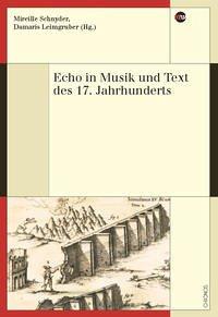 Echo in Musik und Text des 17. Jahrhunderts