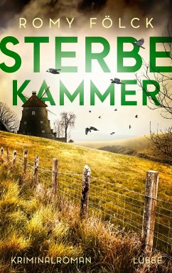 Sterbekammer / Frida Paulsen und Bjarne Haverkorn Bd.3 - Fölck, Romy