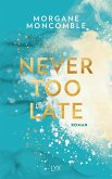 Never Too Late / Never too Bd.2