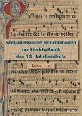 Semi-mensurale Informationen zur Liedrhythmik des 13. Jahrhunderts