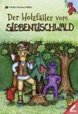 Der Holzfäller vom Siebentischwald