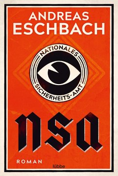 NSA - Nationales Sicherheits-Amt - Eschbach, Andreas