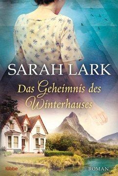 Das Geheimnis des Winterhauses - Lark, Sarah