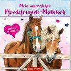 Mein superdicker Pferdefreunde-Malblock