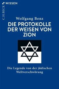 Die Protokolle der Weisen von Zion - Benz, Wolfgang
