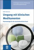 Umgang mit klinischen Medikamenten