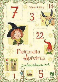 Petronella Apfelmus - Das Adventskalenderbuch - Städing, Sabine