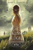 Der Kuss der Lüge / Die Chroniken der Verbliebenen Bd.1