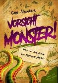 Hast du das Zeug zum Monsterjäger? / Vorsicht Monster Bd.1