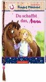 Du schaffst das, Anna / Ponyhof Mühlental Bd.1