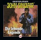 Die lebende Legende / Geisterjäger John Sinclair Bd.134 (1 Audio-CD)