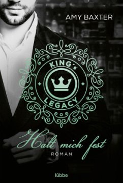 King's Legacy - Halt mich fest / Bartenders of New York Bd.3 - Baxter, Amy