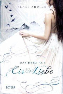 Das Herz aus Eis und Liebe / Mariko Bd.2 - Ahdieh, Renée