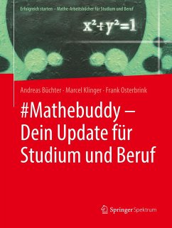 #Mathebuddy - Dein Update für Studium und Beruf - Büchter, Andreas; Klinger, Marcel; Osterbrink, Frank