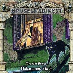 Bulemanns Haus / Gruselkabinett Bd.153 (1 Audio-CD) - Storm, Theodor