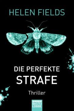 Die perfekte Strafe / Luc Callanach Bd.3 - Fields, Helen