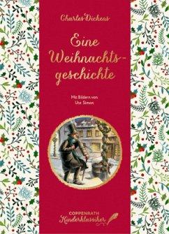 Coppenrath Kinderklassiker: Eine Weihnachtsgeschichte - Dickens, Charles