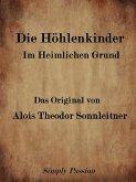 Die Höhlenkinder Im Heimlichen Grund (eBook, ePUB)