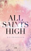 Die Prinzessin / All Saints High Bd.1