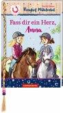 Fass dir ein Herz, Anna / Ponyhof Mühlental Bd.2