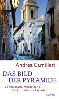 Das Bild der Pyramide - Camilleri, Andrea