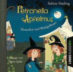 Hexenfest und Waldgeflüster / Petronella Apfelmus Bd.7 (2 Audio-CDs) - Städing, Sabine