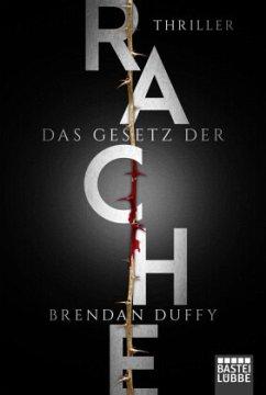 Das Gesetz der Rache - Duffy, Brendan