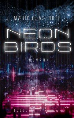 Neon Birds Bd.1 - Graßhoff, Marie