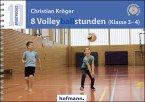 8 Volleyballstunden (Klasse 3-4)