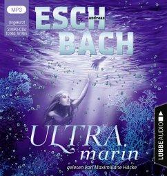 Ultramarin, 2 MP3-CD - Eschbach, Andreas