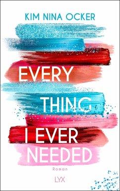 Everything I Ever Needed - Ocker, Kim Nina