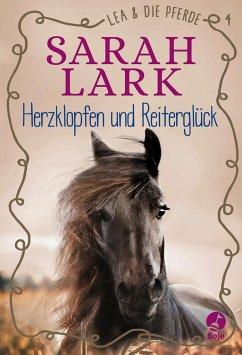 Herzklopfen und Reiterglück / Lea und die Pferde Bd.4 - Lark, Sarah