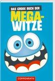 Das große Buch der Mega-Witze