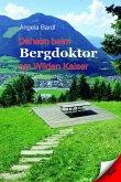 Daheim beim Bergdoktor am Wilden Kaiser (eBook, ePUB)