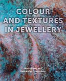 Colour and Textures in Jewellery (eBook, ePUB)