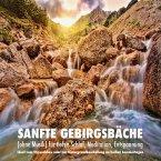 Sanfte Gebirgsbäche (ohne Musik) für tiefen Schlaf, Meditation, Entspannung (MP3-Download)