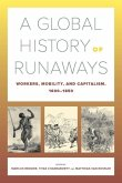 A Global History of Runaways (eBook, ePUB)